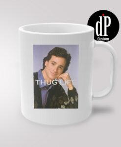 Bob Saget Thug Life Coffee Mug 11oz