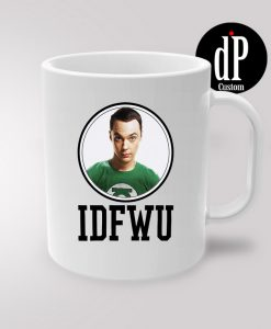 Bazinga IDFWU Sheldon Coffee Mug 11oz
