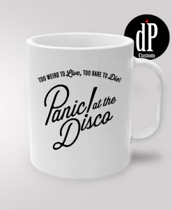 Panic At The Disco Quotes Coffee Mug 11oz