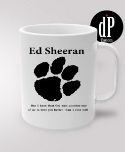 Ed Sheeran Lyrics Coffee Mug 110z