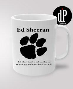 Ed Sheeran Lyrics Coffee Mug 110z