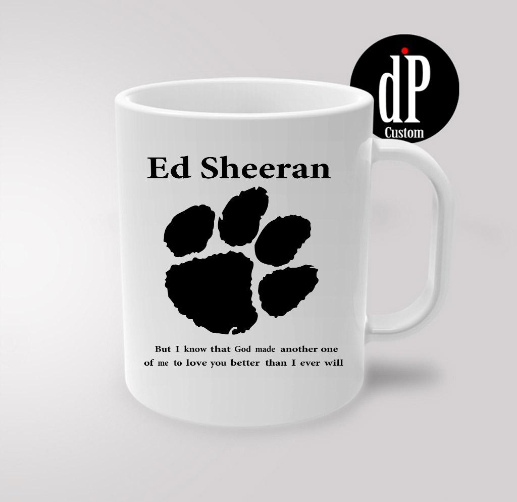 Ed Sheeran Lyrics Coffee Mug 110z Digitalprintcustom