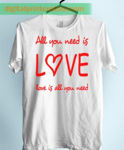 All You Need Is Love Lyrics Unisex Adult T Shirt