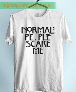 Ameircan Horror People Scare Me Quote Unisex Adult Tshirt