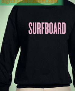 Beyonce Surfboard Unisex Sweatshirt