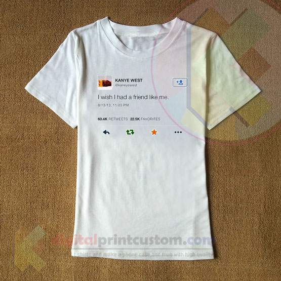 Kanye West Tweet Fashion Tshirt By Digitalprintcustom