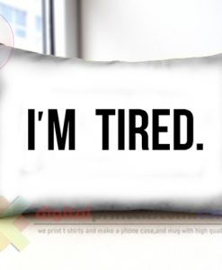 im-tired-templet-pillow-long