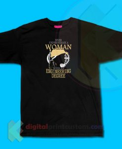Engineering Woman T-shirt