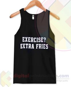 Exercise Extra Fries Tank Top