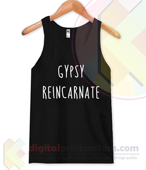Gypsy Reincarnate Tank Top