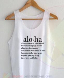 Aloha Means Tank Top