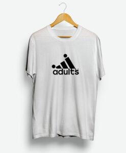 Adidas X Adult Parody Shirt