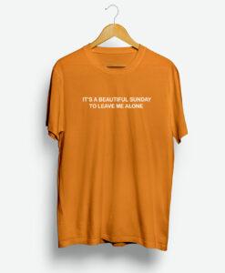 Beautiful Sunday Shirt