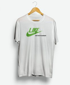 LIKE, Nike Parody T Shirt