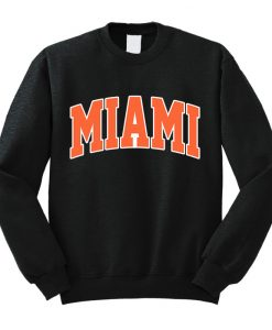 MIAMI Sweatshirt