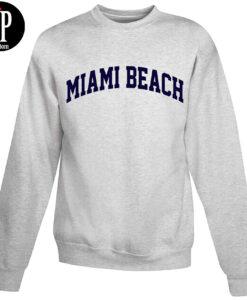 Miami Beach Sweatshirt