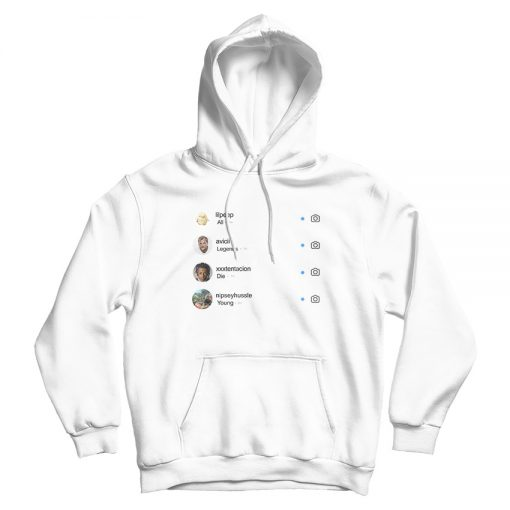All Legends Die Young Instagram Hoodie