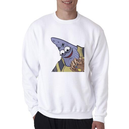 Savage Patrick Thanos Memes Infinity War Sweatshirt