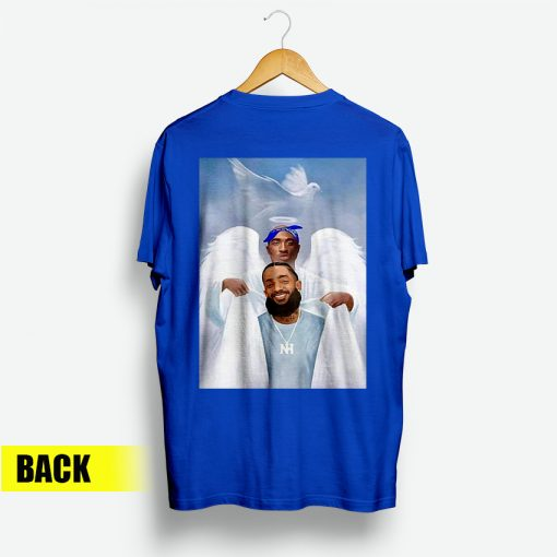 Two Angels 2pac Shakur And Nipsey Hussle Back T-Shirt