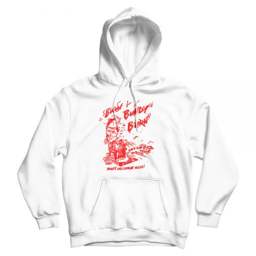 Burn Bundy Burn Hoodie Trendy Clothing